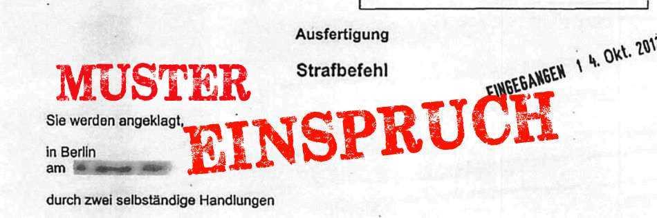 strafbefehl einspruch muster strafverteidiger berlin anwalt strafrecht rechtsanwalt. Black Bedroom Furniture Sets. Home Design Ideas